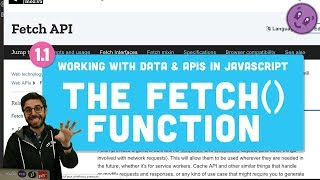 Working With Data & APIs #1.1: Fetch