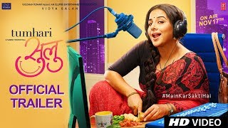 Official Trailer: Tumhari Sulu | Vidya Balan | Releasing on 17th November 2017