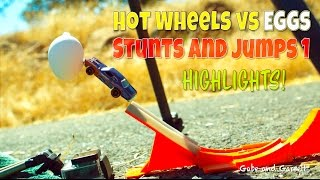 Hot Wheels Stunts and Jumps 1 Highlights - Hot Wheels vs Eggs!