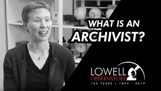 What is an Archivist?