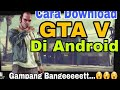 How to download GTA 5 for Androidmp3