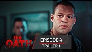 The Oath | Episode 4 -Trailer 1