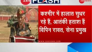 Security situation in the Kashmir valley is improving, says General Bipin Rawat