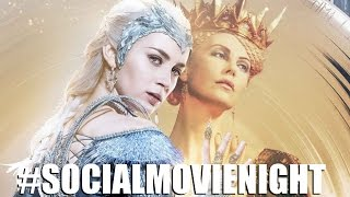 The Huntsman & the Ice Queen #SocialMovieNight