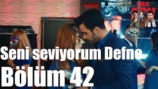 Kiralık Aşk 42. Bölüm - Seni Seviyorum Defne
