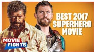 Best Superhero Movie of 2017?? MOVIE FIGHTS SNEAK PEEK!