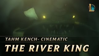 Tahm Kench: The River King | New Champion Teaser - League of Legends