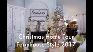 Christmas Home Tour Farmhouse Style 2017