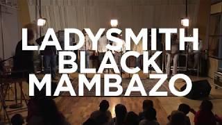 """Ladysmith Black Mambazo """"Everything"""