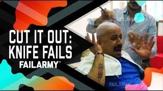 Cut it Out: Knife Fails (October 2018)   FailArmy