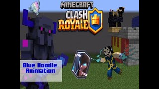 Clash Royale (Minecraft Animation Film)