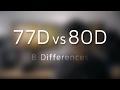 Canon EOS 77D Preview vs 80D - 8 Differe...mp3