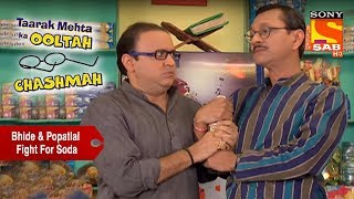 Bhide & Popatlal Fight For Soda | Taarak Mehta Ka Ooltah Chashmah