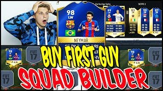 98 TOTS NEYMAR BUY FIRST GUY SPECIAL!! 😱🔥 - FIFA 17 SQUAD BUILDER CHALLENGE ULTIMATE TEAM (DEUTSCH)