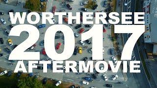 WORTHERSEE 2017 AFTERMOVIE (4K)