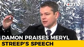 Matt Damon on Meryl Streep