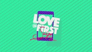 Love @ First Swipe