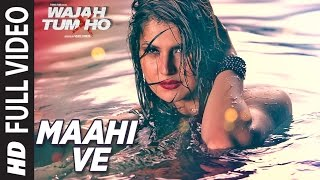 Maahi Ve Full Video Song Wajah Tum Ho | Neha Kakkar, Sana, Sharman, Gurmeet | Vishal Pandya