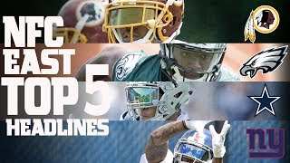 NFC East Top 5 Offseason Headlines Heading into the 2017 Season! | NFL NOW