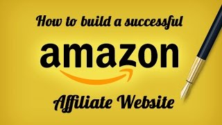 How to Create an Amazon Affiliate Website TUTORIAL NEW 2017