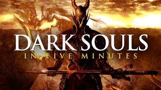 Dark Souls Story in 5 Minutes