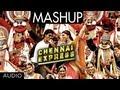 Chennai Express Mashup |  Shahrukh Khan,...mp3