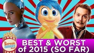 Best & Worst of 2015 (So Far)