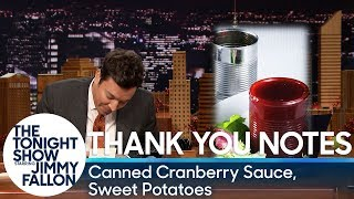 Thank You Notes: Canned Cranberry Sauce, Sweet Potatoes