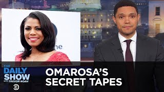 Omarosa's Secret White House Tapes   The Daily Show