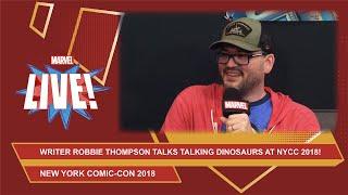 Spider-Man / Deadpool writer Robbie Thompson talks talking dinosaurs at NYCC 2018!