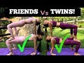 EXTREME YOGA CHALLENGE Twins vs Friends ...mp3