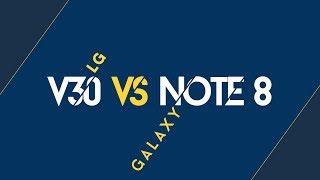 Samsung Galaxy Note 8 vs LG V30 Specs Comparison