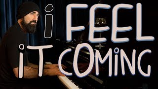 I Feel It Coming - Beard Guy From Walk off the Earth (The Weeknd Cover)