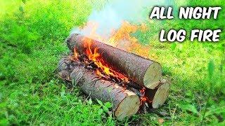 All Night Log Fire - Campfire Technique #2