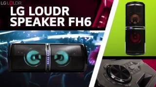 LG LOUDR FH6 Product Video