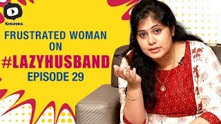 Frustrated Woman FRUSTRATION on Lazy Husband | Frustrated Woman Telugu Web Series | Sunaina