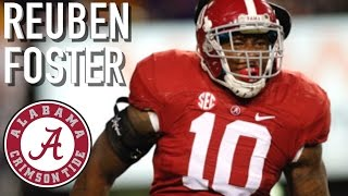 "Reuben Foster || ""Most NFL Ready LB"" 