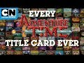 Adventure Time   Every Title Card Art Ev...mp3