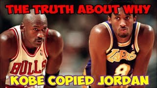 "The REAL Reason Why Kobe Bryant ""Copied"" Michael Jordan"