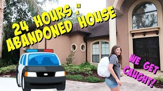 24 HOURS OVERNIGHT CHALLENGE IN AN ABANDONED HOUSE || Taylor and Vanessa