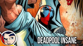 "Deadpool ""Officially Insane & In Prison"" - Complete Story 