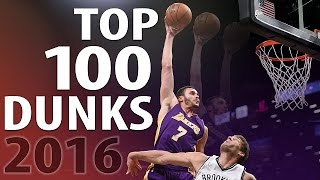 Top 100 Dunks of 2016