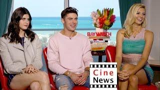 """Baywatch"" – Interview: Zac Efron, Alexandra Daddario, Kelly Rohrbach"