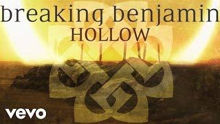 Breaking Benjamin - Hollow (Audio Only)