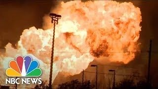 High-Pressure Gas Line Fire Creates Pillars Of Flame | NBC News