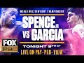 Errol Spence Jr. vs Mikey Garcia Prelims...mp3