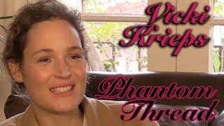 DP/30: Phantom Thread, Vicky Krieps