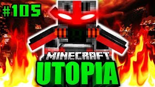 ER hat UTOPIA ZERSTÖRT?! - Minecraft Utopia #105 [Deutsch/HD]