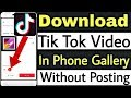 How To Download Save Tik Tok Video In Ph...mp3