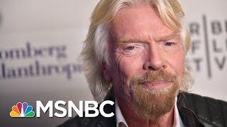 Richard Branson On Rex Tillerson, $1B Clean Energy Fund   MSNBC
